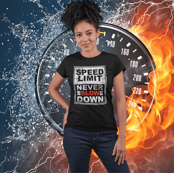 Speed Limit- Never Slow Down - Grunge Effect T-shirt & Hoodie