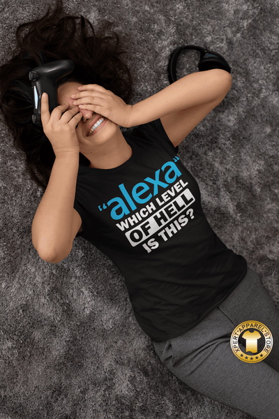 "Gamer Girl laying on her back with hands over her eyes laughing wearing a black t-shirt with ""Alexa"" which level of hell is this t-shirt design, available from the Xpert Apparel Store."