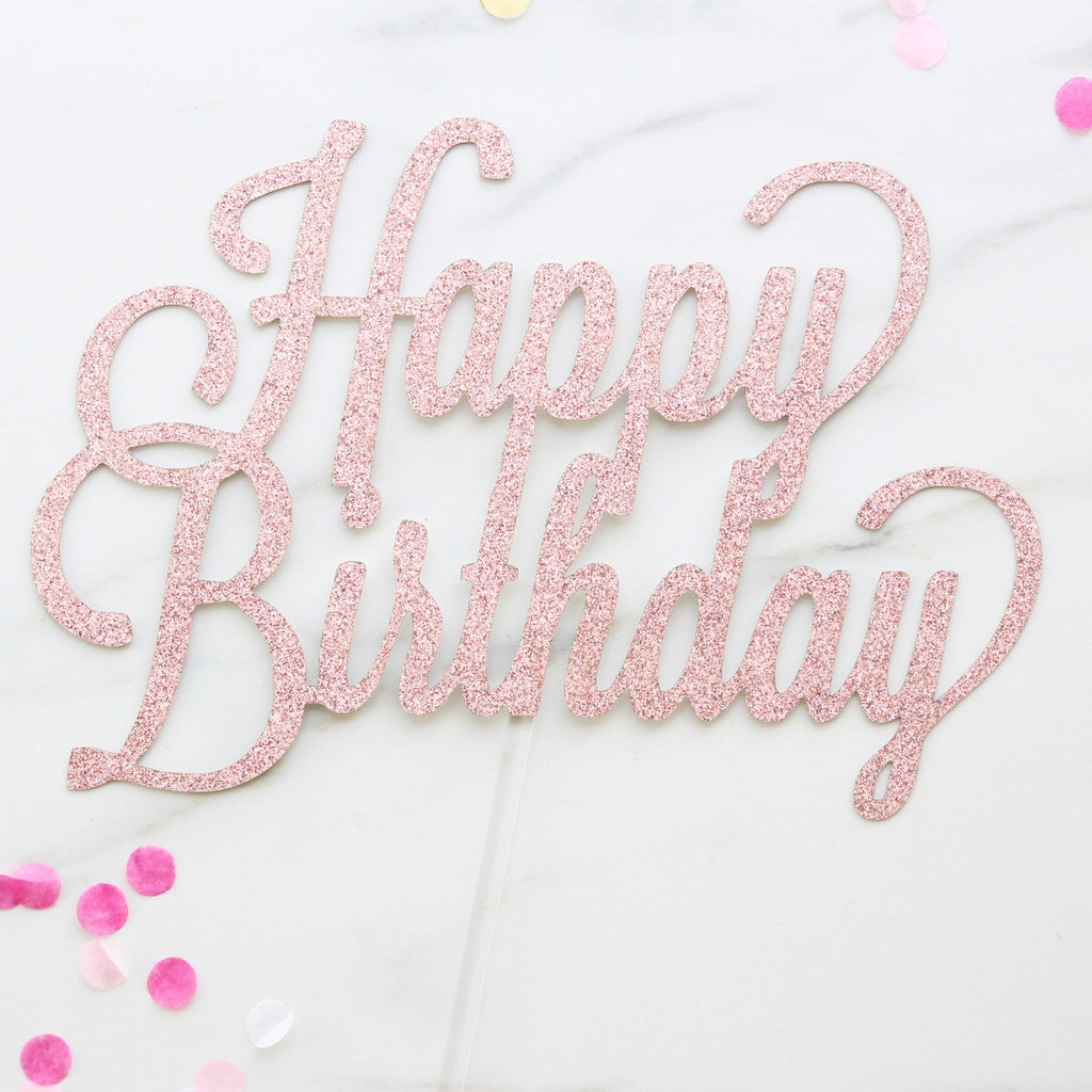 Happy Birthday Card Topper - Rose Gold