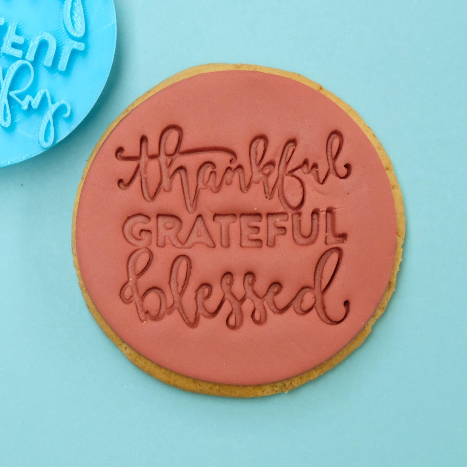 Thankful Grateful Blessed - Cookie/Cupcake Embosser. EMB090