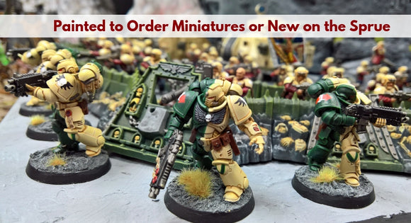 Painted to order or new on the sprue