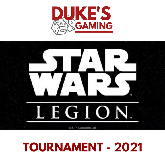 TICKET 17: 29th May 2021 - Star Wars Legion: Tournament