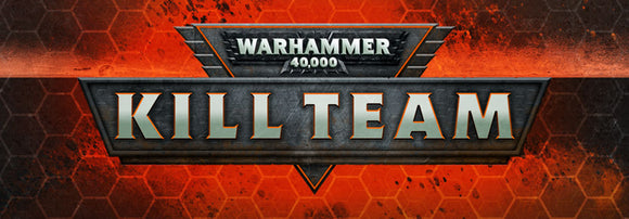 TICKET: 2019-11 09th November 2019 Warhammer 40,000 Kill Team: Q4 - Round 2