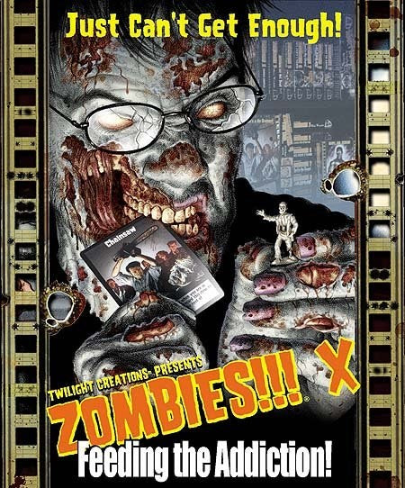 Zombies 10!!! Feeding the Addiction