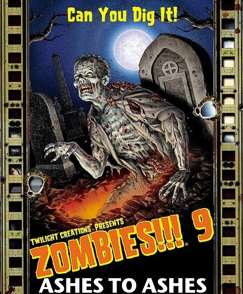 Zombies 9!!! Ashes to Ashes