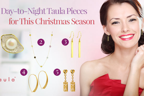 5 DAY-TO-NIGHT TAULA PIECES FOR THIS CHRISTMAS SEASON