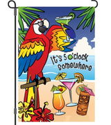 5 O'Clock Somewhere Garden Flag