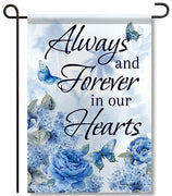 Always in our Hearts Garden Flag