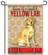 Spoiled Yellow Lab Garden Flag