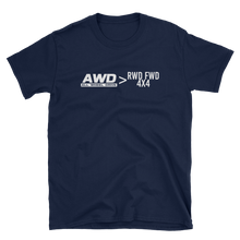 Load image into Gallery viewer, AWD > Everything T-Shirt