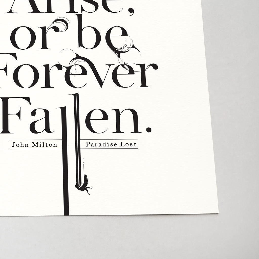 John Milton Paradise Lost Quote typography Print (Awake, arise, or be forever fallen)