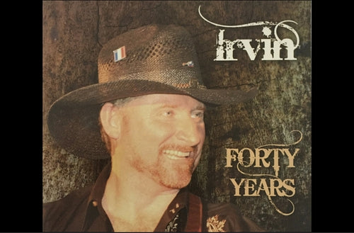 CD Album « Forty Years » Irvin Blais