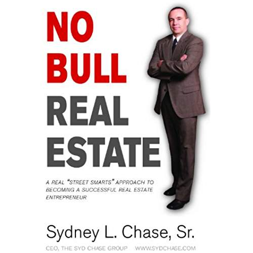 No Bull Real Estate - Sydney Chase, Sr.