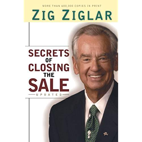 Secrets of Closing the Sale - Zig Ziglar