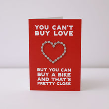 Load image into Gallery viewer, You Can't Buy Love Greeting Card – Gifts for Cyclists by the English Cyclist