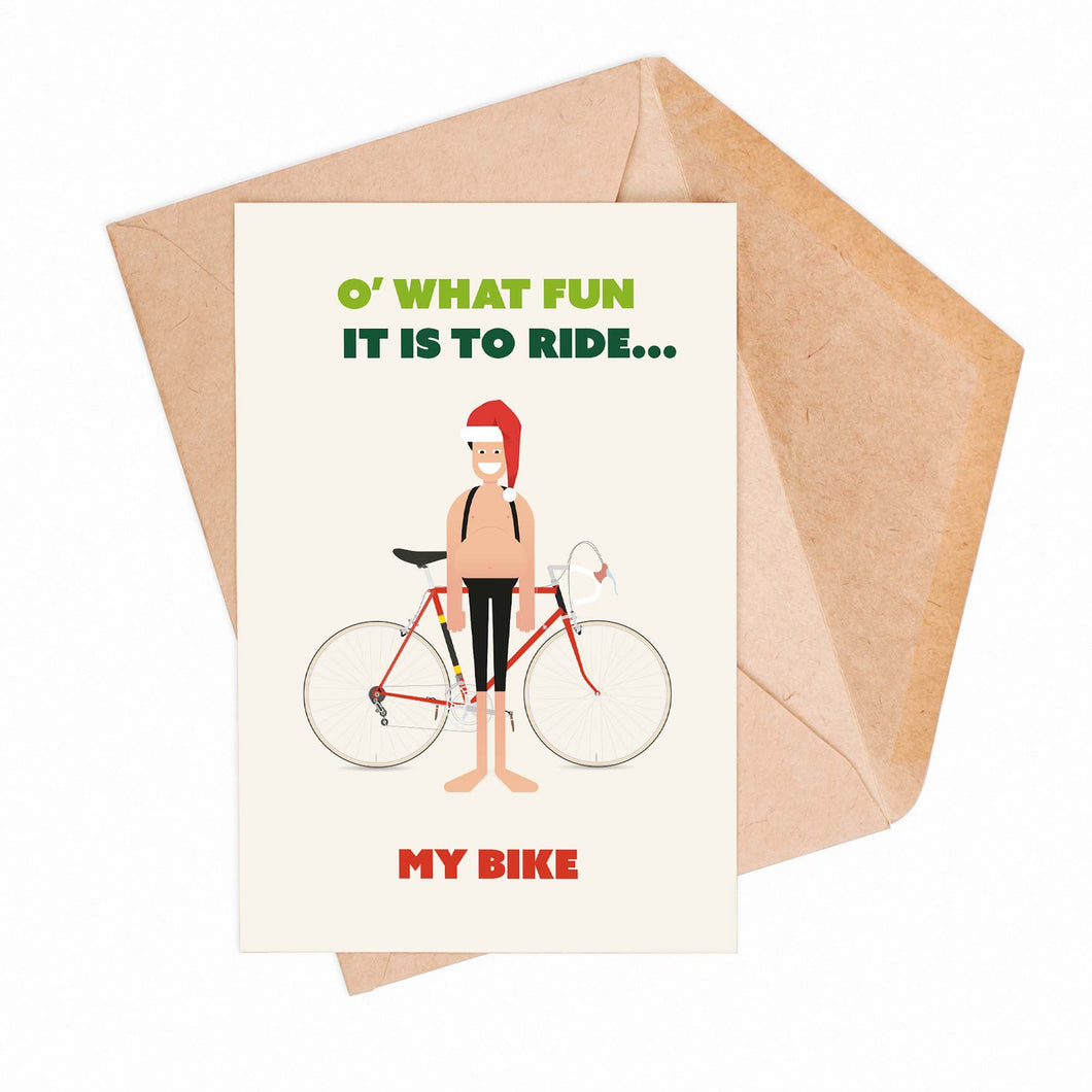 O What Fun It Is To Ride... My Bike Greeting Card – Gifts for Cyclists by the English Cyclist
