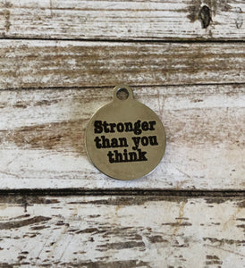 Stronger Than You Think - Zipper Pull
