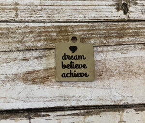 Dream Believe Achieve -  Zipper Pull/Bag Charm