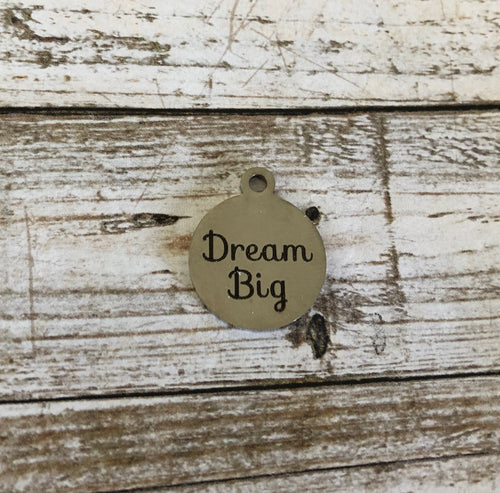 Dream Big -  Zipper Pull/Bag Charm