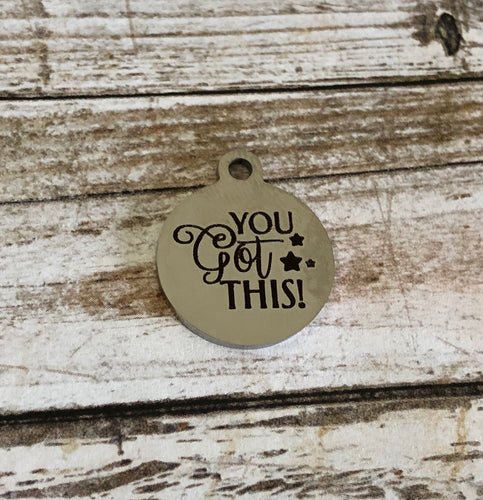 You Got This - Zipper Pull/Bag Charm
