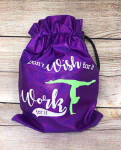 Don't Wish for It-Work for It Grip bags