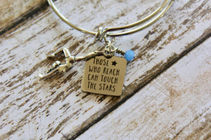 Gymnastics Bracelet - Those Who Reach Can Touch the Stars