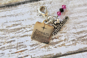 Dream, Believe, Achieve Zipper Pull