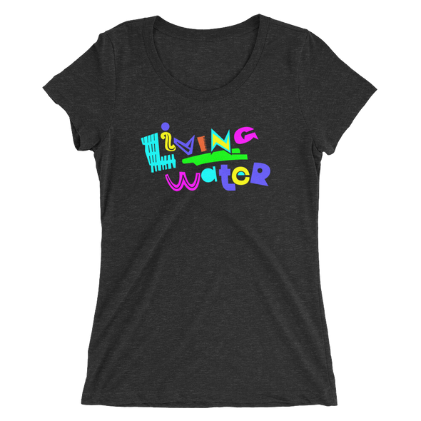 Living Water Ladies Tee