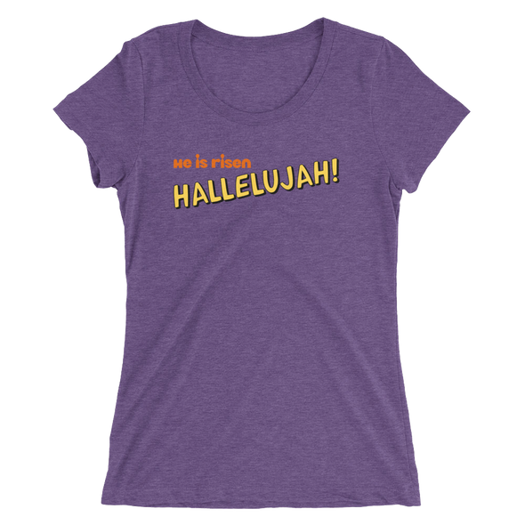 Hallelujah! Ladies Tee