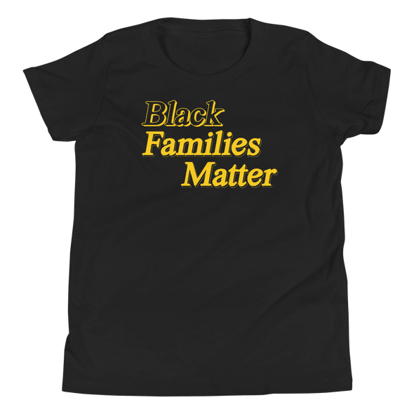 Black Families Matter Youth Tee