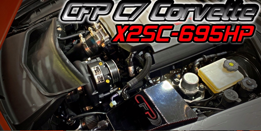 CFP C7 Corvette X2SC-695HP Supercharged Performance Package - Crossed Flags Performance, LLC - 510 Race Engineering