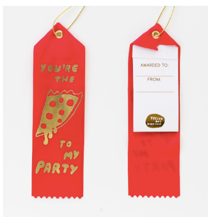 Pizza to my Party Award Ribbon Note - theobservatory.shop Yellow Owl Workshop - manos