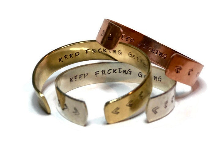 Hidden Mantra Cuff Bracelet, Keep Fucking Going