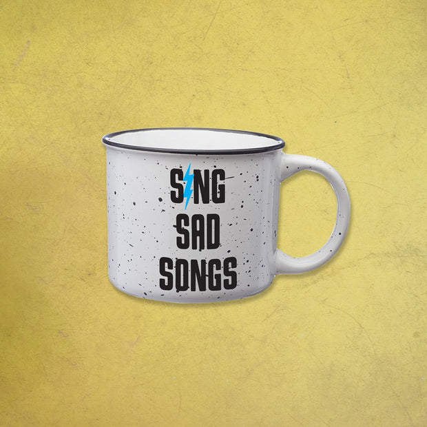 SING SAD SONGS MUG