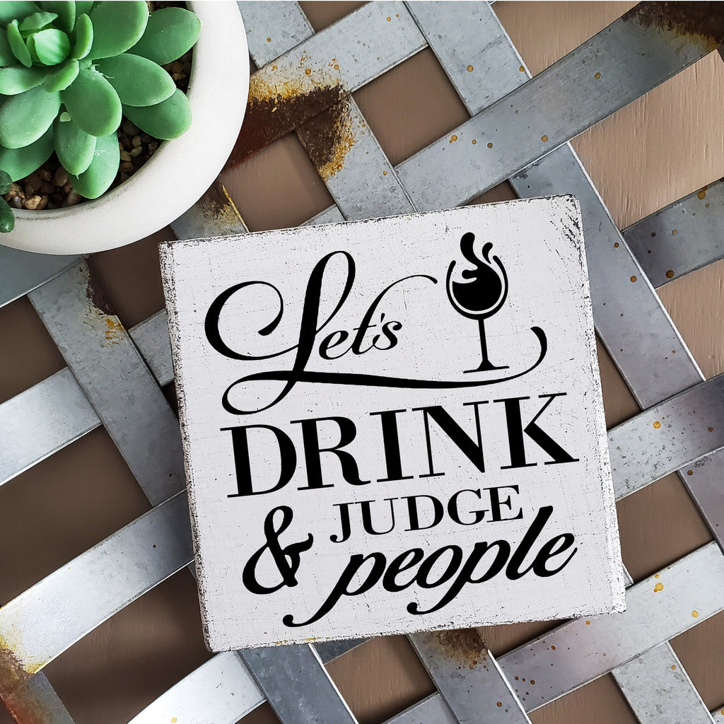 Let's drink & Judge people