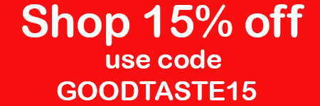 Shop 15% off with code GOODTASTE15