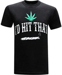 tees geek I'd Hit That Marijuana 420 Pot Weed Stoner Men's Funny T-Shirt