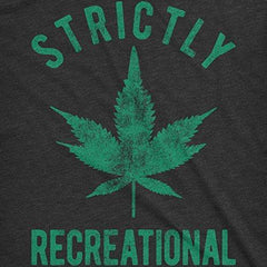 Crazy Dog T-Shirts Mens Strictly Recreational Tshirt Funny Legalize Marijuanna Cannabis Tee for Guys (Heather Black) -L