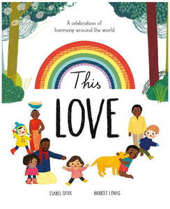 This Love - A celebration of harmony around the world