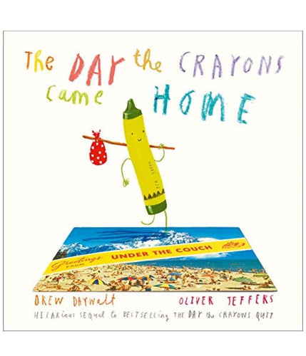 The Day The Crayons Came Home | Drew Daywalt