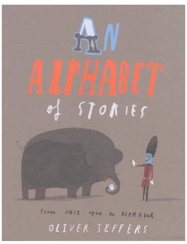 An Alphabet of Stories | Oliver Jeffers