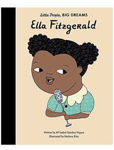 Little People Big Dreams | Ella Fitzgerald