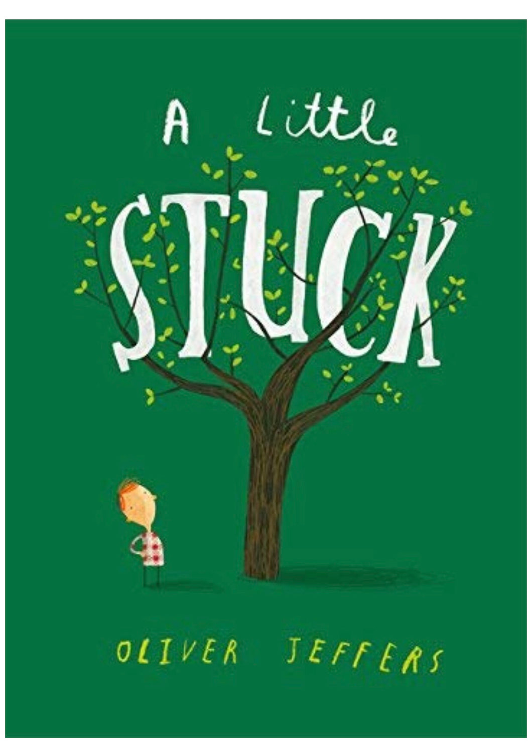 A Little Stuck | Oliver Jeffers