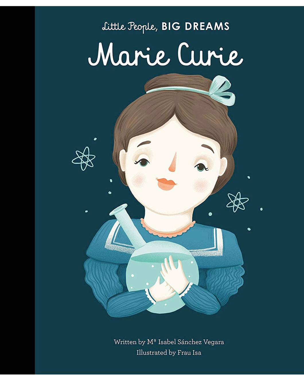 Little People Big Dreams | Marie Curie