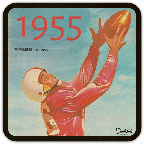 November 19, 1955 Birthday: Glorious Grab Coolstub™ Vintage Football Program Coasters