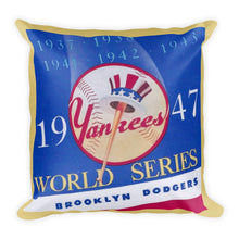 Load image into Gallery viewer, 1947 New York Yankees World Series Pillow