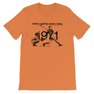 Every Game, Every Play Baseball T-Shirt (1971)