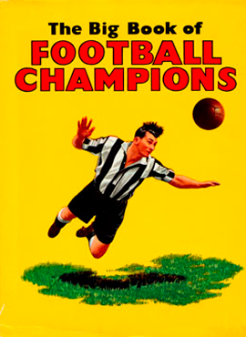 The Big Book of Football Champions