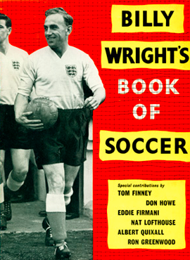 Billy Wrights Book of Soccer