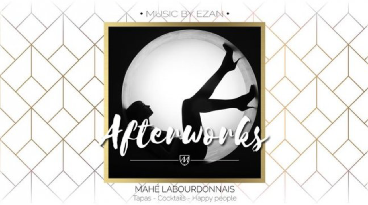 Jeudi AFTERWORK by Le Mahé (St Denis)